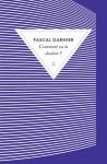 Comment va la douleur ?, Pascal Garnier