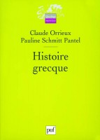 Histoire grecque, Claude Orrieux et Pauline Schmitt Pantel