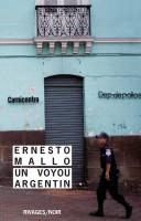 Un voyou argentin, Ernesto Mallo