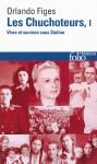 Les chuchoteurs. Vivre et survivre sous Staline (Volume 1), Orlando Figes