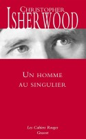 Un homme au singulier, Christopher Isherwood