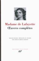 Œuvres complètes, Madame de Lafayette en La Pléiade