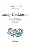 À propos de Ainsi parlait Emily Dickinson (Arfuyen), par Didier Ayres