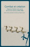 Combat et création, Zbigniew Herbert et le cercle de la revue Kultura (1958-1998)