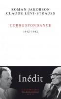 Correspondance (1942-1982), Roman Jakobson, Claude Lévi-Strauss (par Gilles Banderier)