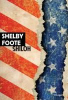 Shiloh, Shelby Foote (par Léon-Marc Levy)