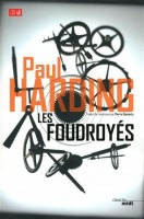 Les Foudroyés, Paul Harding (par Yann Suty)