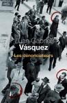 Les dénonciateurs, Juan Gabriel Vasquez
