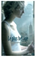 Le plus bel âge, Joanna Smith Rakoff