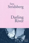 Darling River, Les Variations Dolorès, Sara Stridsberg