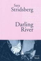 Darling River, Les Variations Dolorès, Sara Stridsberg