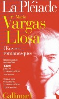 Œuvres romanesques I, II, Mario Vargas Llosa, La Pléiade, par Marc Ossorguine