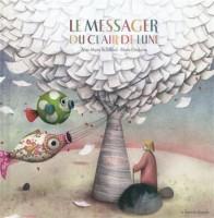 Le messager du clair de lune, Jean-Marie Robillard et Marie Desbons