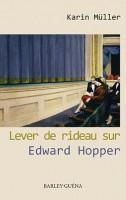 Lever de rideau sur Edward Hopper, Karin Müller
