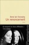Un renoncement, René de Ceccatty