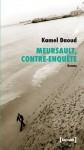 Meursault, Contre-enquête, Kamel Daoud