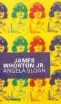 Angela Sloan, James Whorton Jr