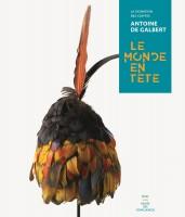 à propos du catalogue d'exposition Le Monde en tête (par Yasmina Mahdi)
