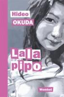 Lala pipo, Hideo Okuda