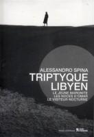 Triptyque lybien, Alessandro Spina