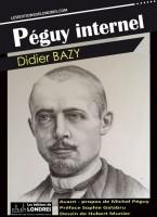 Péguy internel, Didier Bazy (par Michel Host)
