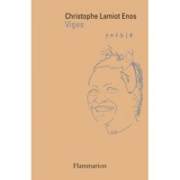 Viges, Christophe Lamiot Enos
