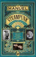 Manuel Steampunk, Desirina Boskovich et Jeff VanderMeer (Bragelonne) - D. Smal