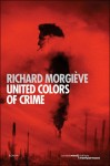 United colors of crime, Richard Morgiève