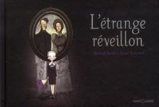 L'étrange réveillon, Bertrand Santini/Lionel Richerand