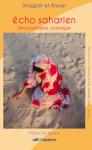 Echo Saharien, L'inconsolable nostalgie, Intagrist el Ansari (par Patryck Froissart)
