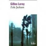 Zola Jackson, Gilles Leroy