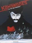 Kamarades, La fin des Romanov, scénario Benoit Abtey, Jean-Baptiste Dusséaux, dessin et couleurs Mayalen Goust