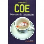 Désaccords imparfaits, Jonathan Coe