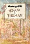 Adam et Thomas, Aharon Appelfeld