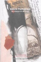 De silence et de chair, Valérie Fontalirant