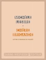 Chère Brigande, Lettre à Marion Du Faouët, Michèle Lesbre