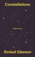 Constellations, Éclats de vie, Sinéad Gleeson (par Delphine Crahay)