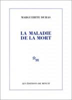 La maladie de la mort, Marguerite Duras