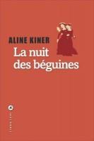 La nuit des béguines d'Aline Kiner (Liana Levi) - C. Garcia