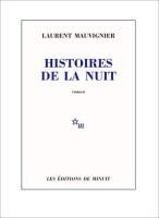 Histoires de la nuit, Laurent Mauvignier (par Philippe Leuckx)
