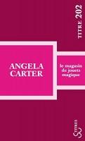 Le Magasin de jouets magique, Angela Carter (par François Baillon)
