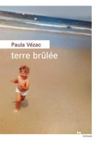 Terre brûlée, Paula Vézac (par Christelle Brocard)