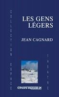 Les gens légers, Jean Cagnard (par Marie du Crest)