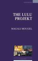 The Lulu Projekt, Magali Mougel