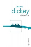 Délivrance, James Dickey