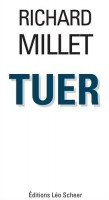 Tuer, Richard Millet