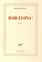 Barcelona ! Grégoire Polet