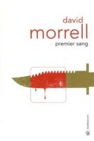 Premier sang, David Morrell
