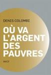 Où va l'argent des pauvres, Denis Colombi (par Patrick Devaux)