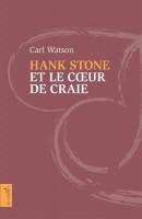 Hank Stone et le cœur de craie, Carl Watson (par Léon-Marc Levy)